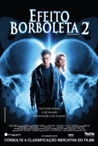 Efeito Borboleta 2 - Poster / Capa / Cartaz - Oficial 2