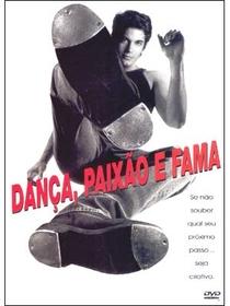 Dança, Paixão e Fama  - Poster / Capa / Cartaz - Oficial 1