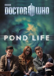 Doctor Who – Pond Life - Poster / Capa / Cartaz - Oficial 1