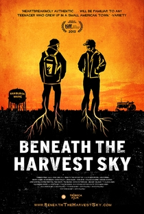 Beneath the Harvest Sky - Poster / Capa / Cartaz - Oficial 2