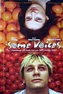 Estranhas Vozes (Some Voices)