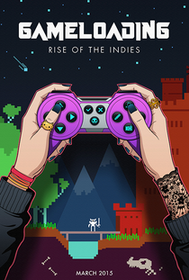 GameLoading: Rise of the Indies - Poster / Capa / Cartaz - Oficial 2