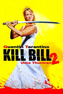 Kill Bill: Volume 2 - Poster / Capa / Cartaz - Oficial 13