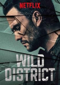 Distrito Selvagem (2ª Temporada) - Poster / Capa / Cartaz - Oficial 1