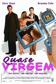 Quase Virgem - Poster / Capa / Cartaz - Oficial 1