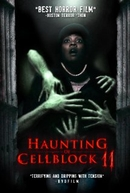 Haunting of Cellblock 11 (Apparitional)
