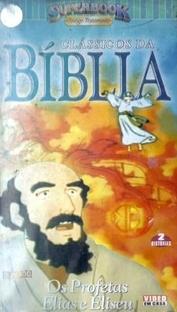 Clássicos da Bíblia - Os Profetas Elias e Eliseu - Poster / Capa / Cartaz - Oficial 2