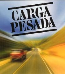 Carga Pesada (1ª temporada) - Poster / Capa / Cartaz - Oficial 2