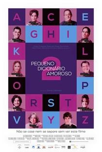 Pequeno Dicionário Amoroso 2 - Poster / Capa / Cartaz - Oficial 1