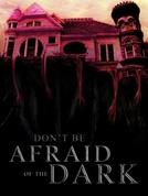 Criaturas da Noite (Don't Be Afraid of the Dark)