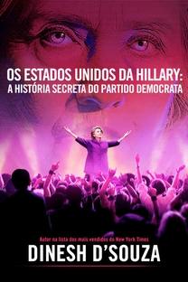 Hillary's America: A História Secreta do Partido Democrata - Poster / Capa / Cartaz - Oficial 2