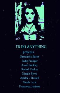I'd Do Anything - Poster / Capa / Cartaz - Oficial 2