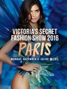 The Victoria's Secret Fashion Show 2016 (The Victoria's Secret Fashion Show 2016)