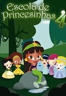 Escola de Princesinhas 4 (Escola de Princesinhas 4)