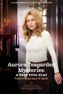 Aurora Teagarden Mysteries: A Very Foul Play (Aurora Teagarden Mysteries: A Very Foul Play)