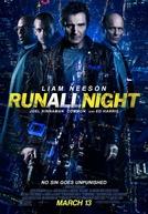 Noite Sem Fim (Run All Night)