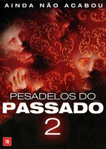 Pesadelos do Passado 2 - Poster / Capa / Cartaz - Oficial 1