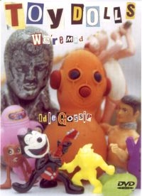 Toy Dolls - We're Mad Idle Gossip - Poster / Capa / Cartaz - Oficial 1