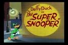 The Super Snooper (The Super Snooper)
