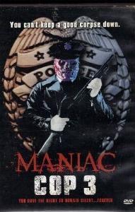 Maniac Cop 3 - O Distintivo do Silêncio - Poster / Capa / Cartaz - Oficial 6