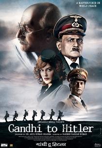 Gandhi To Hitler - Poster / Capa / Cartaz - Oficial 2