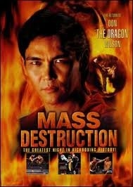 "Mass Destruction: The Return of Don ""The Dragon"" Wilson - Poster / Capa / Cartaz - Oficial 1"