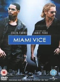 Miami Vice - Poster / Capa / Cartaz - Oficial 2