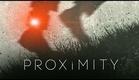 PROXiMITY (A Short Film by Ryan Connolly)