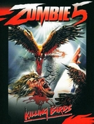 Zombie 5: Killing Birds (Killing Birds - Raptors)