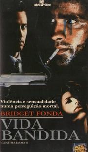 Vida Bandida - Poster / Capa / Cartaz - Oficial 1