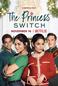 A Princesa e a Plebeia (The Princess Switch)