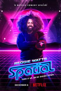 Reggie Watts: Spatial - Poster / Capa / Cartaz - Oficial 1
