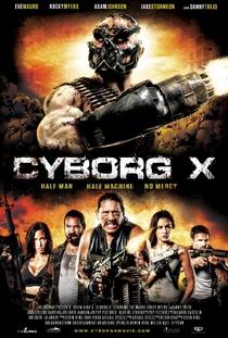 Cyborg X - Poster / Capa / Cartaz - Oficial 2