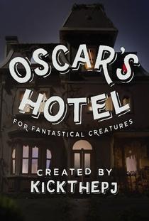 Oscar's Hotel for Fantastical Creatures - Poster / Capa / Cartaz - Oficial 1