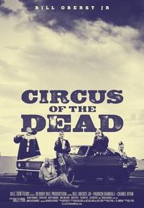 Circus of the Dead - Poster / Capa / Cartaz - Oficial 4