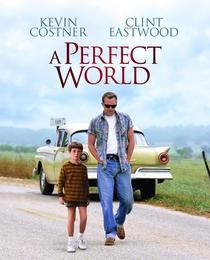 Um Mundo Perfeito - Poster / Capa / Cartaz - Oficial 2