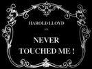 Never Touched Me! (Never Touched Me!)