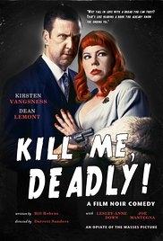 Kill Me, Deadly - Poster / Capa / Cartaz - Oficial 1