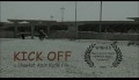 Kick Off Trailer.mov