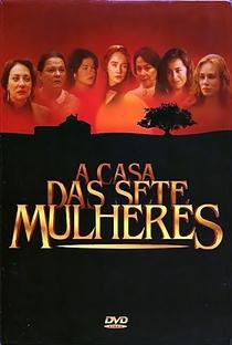 A Casa das Sete Mulheres - Poster / Capa / Cartaz - Oficial 1
