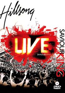 Hillsong Live - Saviour King - Poster / Capa / Cartaz - Oficial 1
