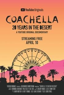 Coachella: 20 Years in the Desert - Poster / Capa / Cartaz - Oficial 1