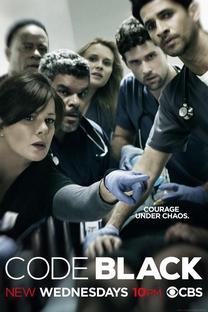 Code Black (1ª Temporada) - Poster / Capa / Cartaz - Oficial 1