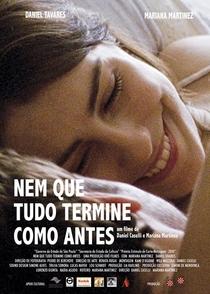 Nem Que Tudo Termine Como Antes - Poster / Capa / Cartaz - Oficial 1