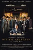 Bye Bye Alemanha (Es war einmal in Deutschland...)