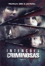 Intenções Criminosas - Poster / Capa / Cartaz - Oficial 1