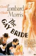 The Gay Bride (The Gay Bride)