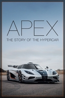 Apex: The Story of the Hypercar (Apex: The Story of the Hypercar)