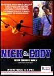 Nick & Eddy - Risco em Dose Dupla - Poster / Capa / Cartaz - Oficial 2