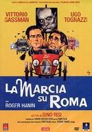 A Marcha Sobre Roma (La marcia su Roma)